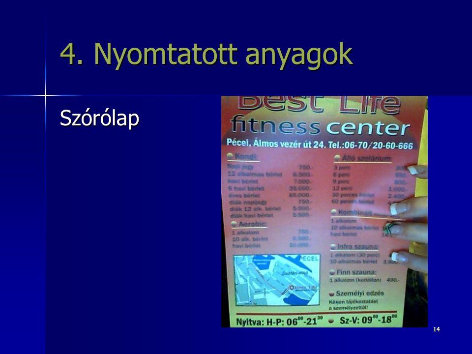 14 4. Nyomtatott anyagok Szórólap
