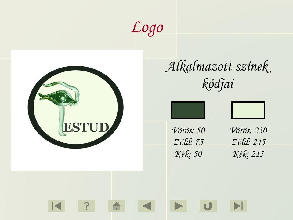 Logo Alkalmazott színek kódjai Vörös: 50 Zöld: 75 Kék: 50 Vörös: 230 Zöld: 245 Kék: 215