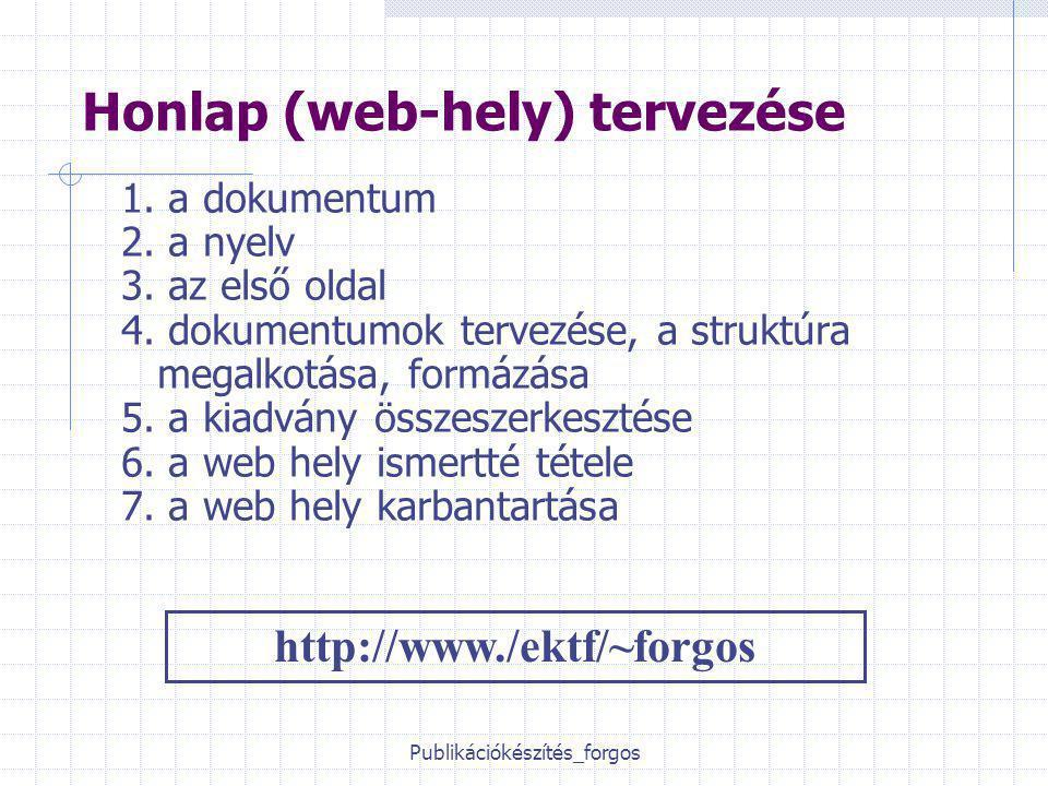 Publikációkészítés_forgos Honlap (web-hely) tervezése 1.