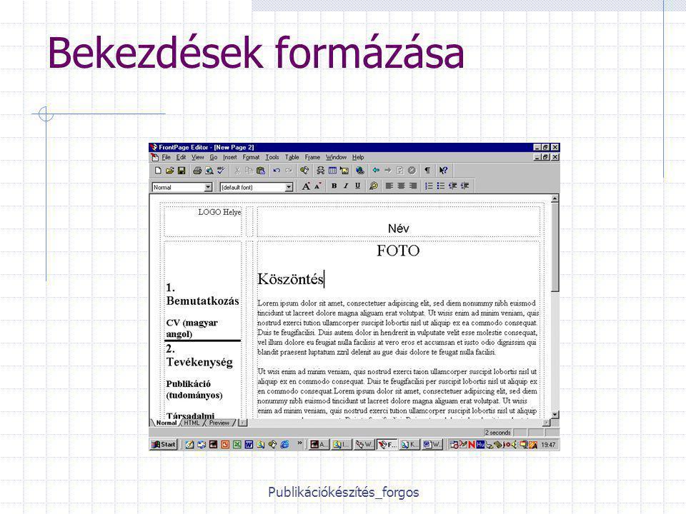 Publikációkészítés_forgos Bekezdések formázása