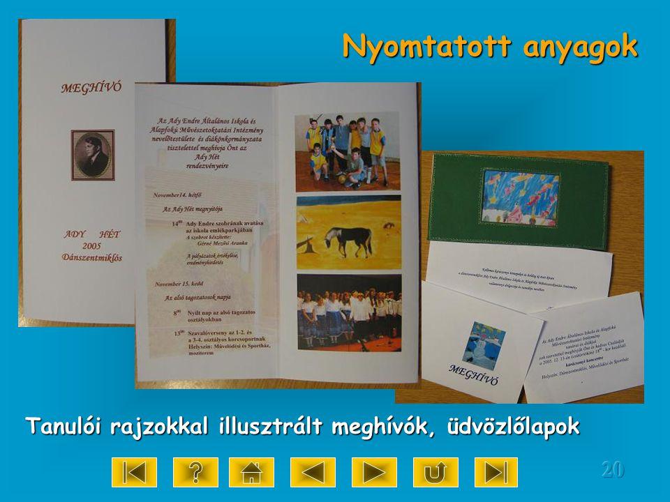 20 Nyomtatott anyagok Tanulói rajzokkal illusztrált meghívók, üdvözlőlapok