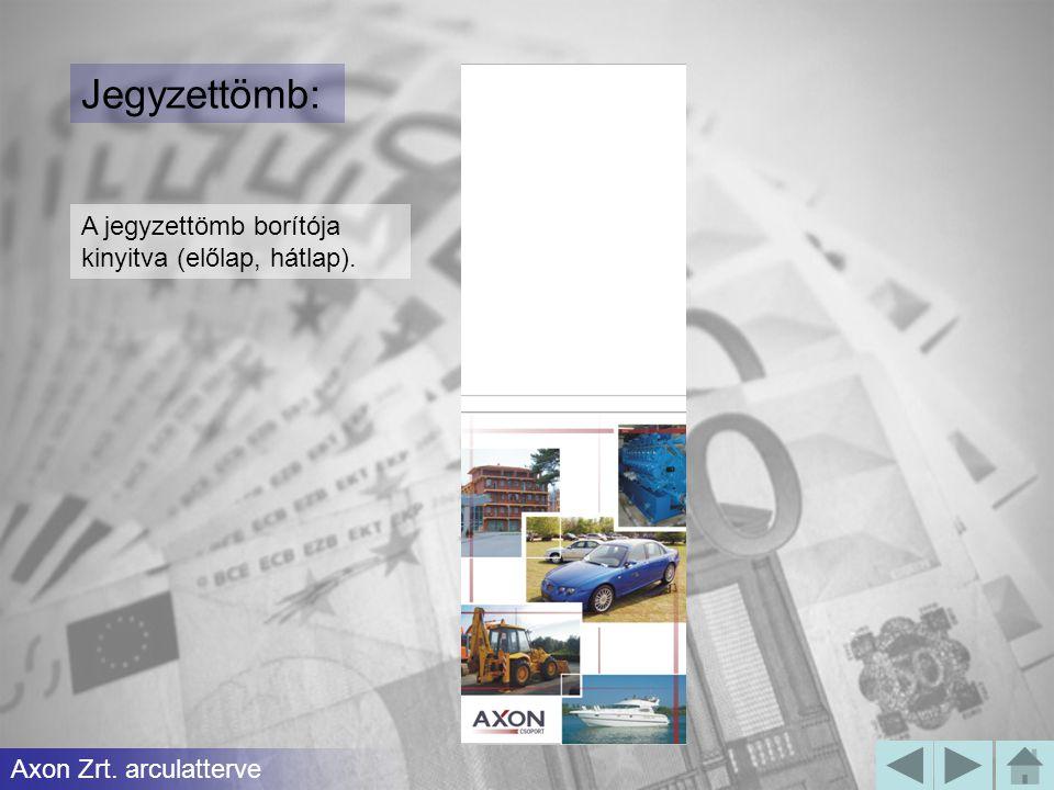 Jegyzettömb: Axon Zrt. arculatterve A jegyzettömb borítója kinyitva (előlap, hátlap).