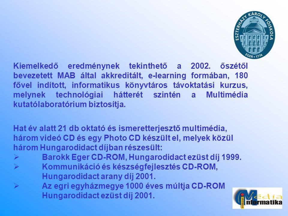 Kiemelkedő eredménynek tekinthető a 2002. őszétől bevezetett MAB által akkreditált, e-learning formában, 180 fővel indított, informatikus könyvtáros t