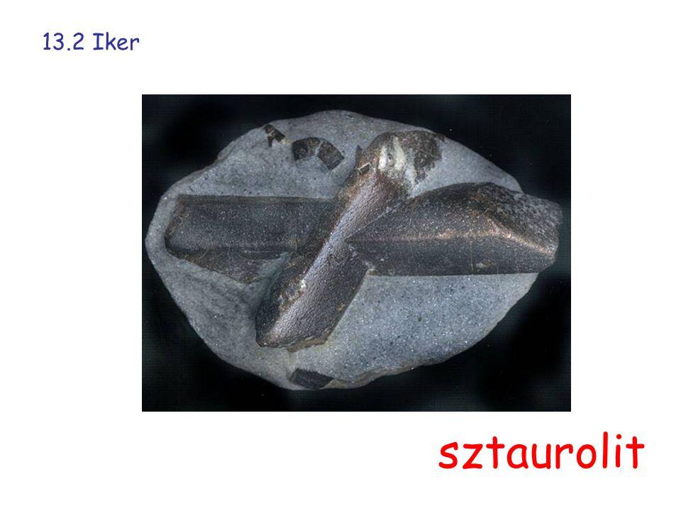 13.2 Iker sztaurolit