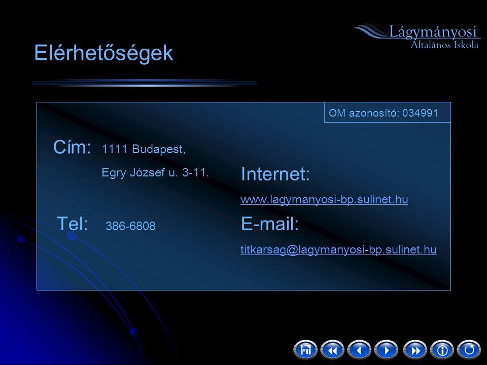 Elérhetőségek Internet: www.lagymanyosi-bp.sulinet.hu Tel: 386-6808 E-mail: titkarsag@lagymanyosi-bp.sulinet.hu Cím: 1111 Budapest, Egry József u. 3-1