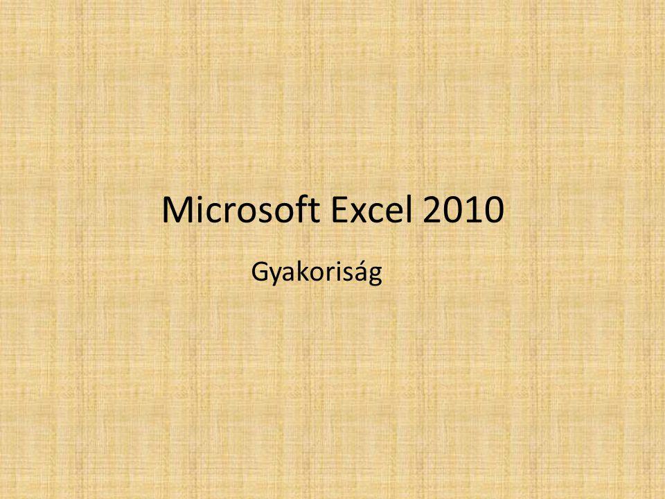 Microsoft Excel 2010 Gyakoriság