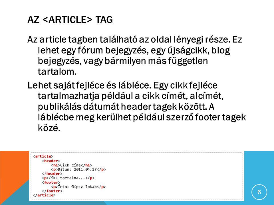 AZ TAG Az article tagben található az oldal lényegi része.