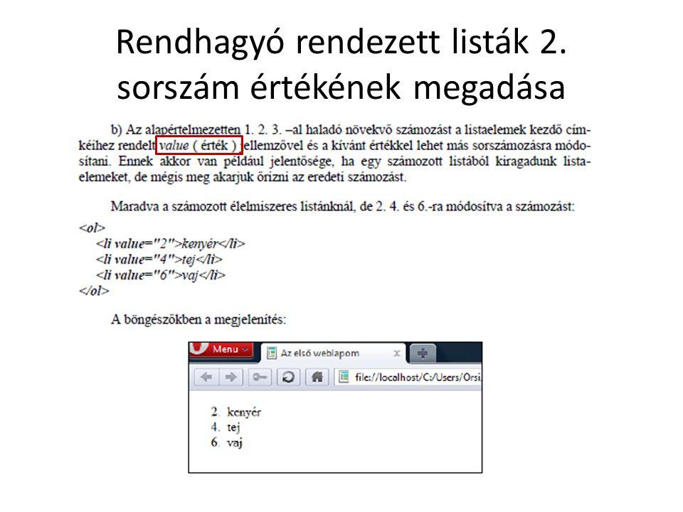 Rendhagyó rendezett listák 3.visszafelé számozott lista Mozzila Firefox 15.0.1.-ben nem működik.