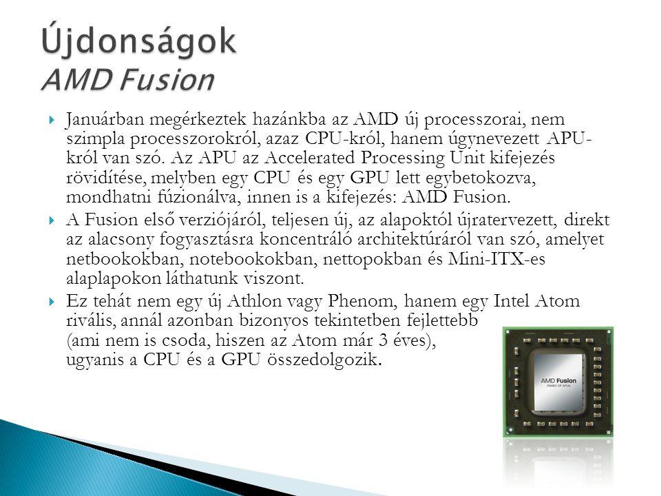  Januárban megérkeztek hazánkba az AMD új processzorai, nem szimpla processzorokról, azaz CPU-król, hanem úgynevezett APU- król van szó. Az APU az Ac