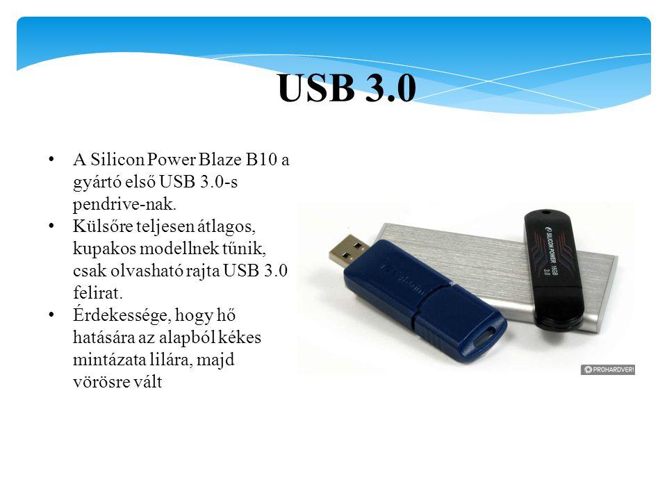 USB 3.0 A Silicon Power Blaze B10 a gyártó első USB 3.0-s pendrive-nak. Külsőre teljesen átlagos, kupakos modellnek tűnik, csak olvasható rajta USB 3.