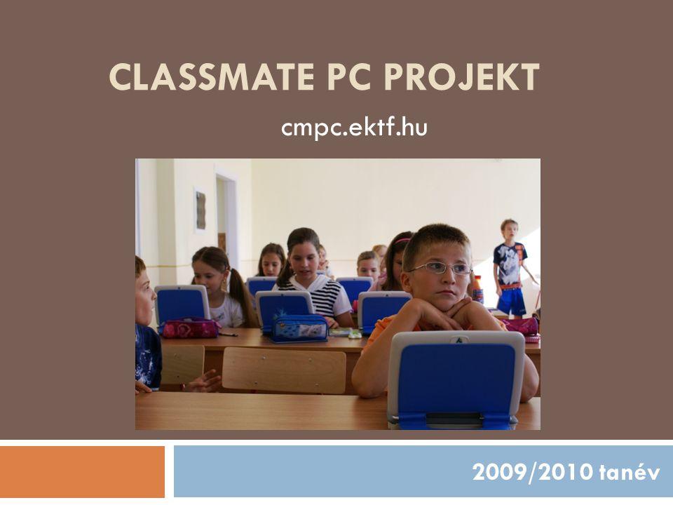 Infrastruktúra  A Classmate PC-k, beszerzése és a CleverBoard interaktív táblák beszerelése (150 gép, 5 tábla)Classmate PC  Tanárok felszerelése laptopokkal (30 fő) A projekt első lépése az infrastruktúra kialakítása volt.
