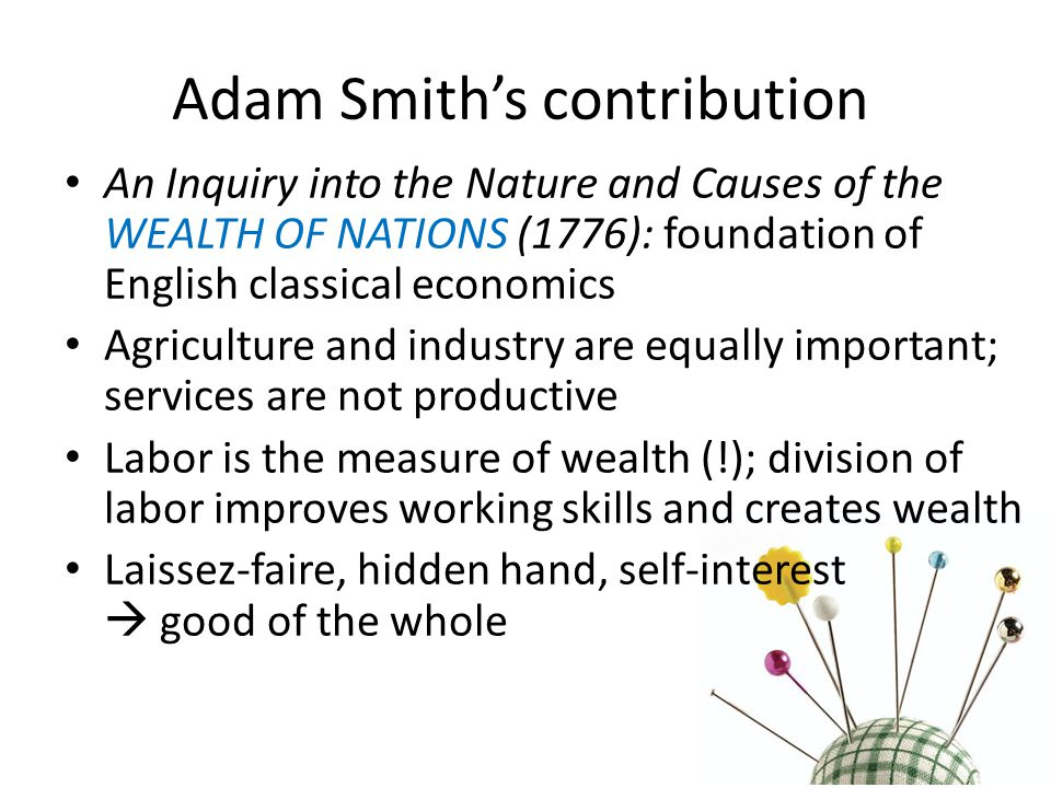 Adam Smith: Theory of Absolute Advantage A country can produce some goods more efficiently (with less man-hours) than other countries because of natural or acquired advantage.