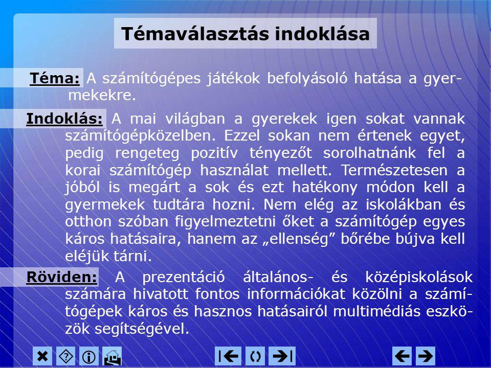 NeoBook ® projekt interaktív prezentációja Készítette:Danyi Gyuláné informatikus-könyvtáros szak III. évfolyam távoktatás tagozat E-mail:macsail@vipma