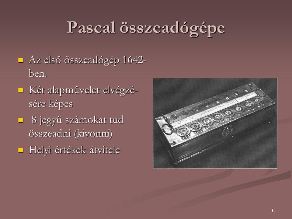 """7 Pascal összeadógépe(folyt.) A fogaskerék fogai egy- egy számnak felelnek meg (0,…,9) Minden helyiértéknek van egy """"saját fogaskereke (max."""