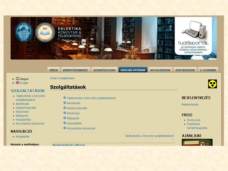 Beiratkozás A Tanulmányi Osztály adatait importáljuk Könyvtári beiratkozás a földszinti könyvtárban Diákigazolvány = olvasójegy Változások bejelentése (email, lakcím stb.) Elvesztett diákigazolvány letiltása
