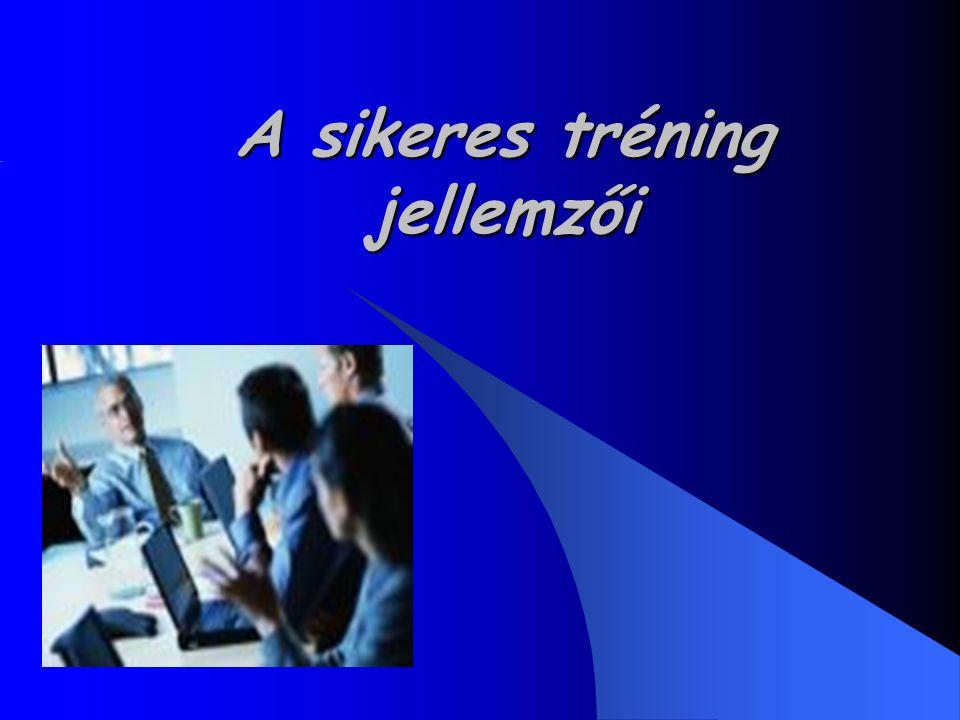 A sikeres tréning jellemzői