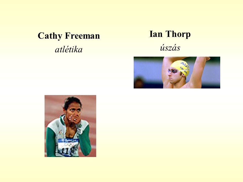 Cathy Freeman atlétika Ian Thorp úszás
