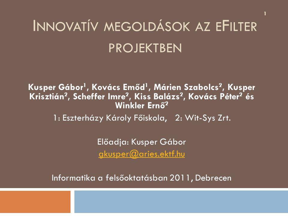 Tartalom  Az EgerFood projekt  Az eFilter projekt bemutatása  Innovációk  Innovatív modellezés  Összefoglalás 2