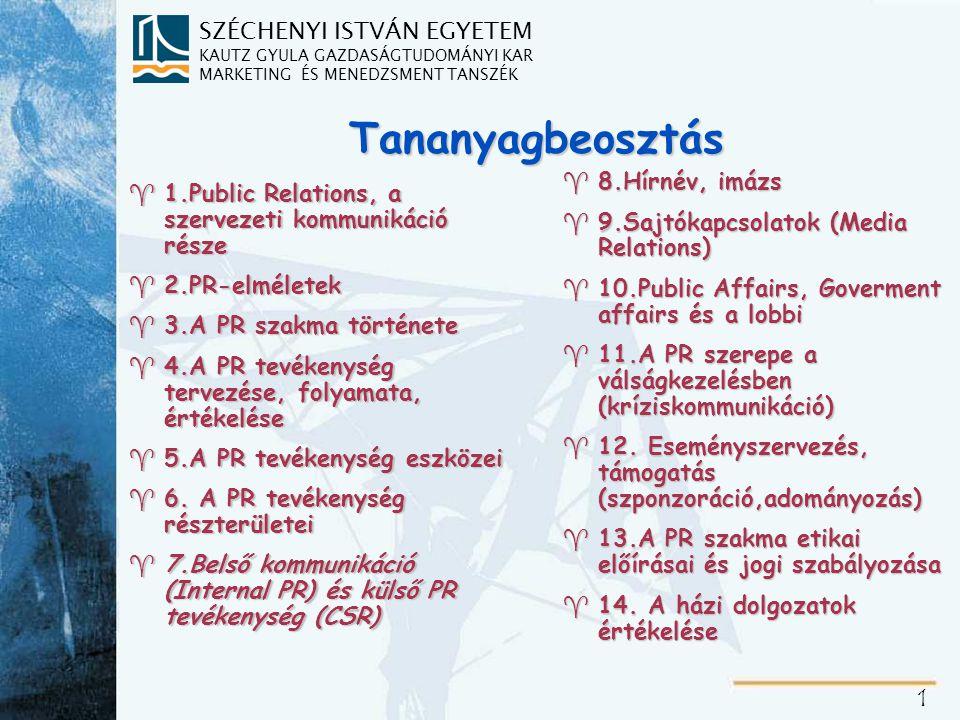 """SZÉCHENYI ISTVÁN EGYETEM KAUTZ GYULA GAZDASÁGTUDOMÁNYI KAR MARKETING ÉS MENEDZSMENT TANSZÉK 2 7.Belső kommunikáció (Internal PR) és külső PR tevékenység (CSR) ^Belső kommunikáció ^Külső PR tevékenység ^Vállalatok társadalmi felelősségvállalása (CSR Corporate Social Responsibility) ^2001: EU """"Zöld Könyv (Green Paper) ^A célcsoportok meghatározása"""