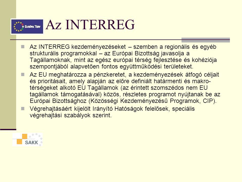 Az INTERREG Az INTERREG kezdeményezéseket – szemben a regionális és egyéb strukturális programokkal – az Európai Bizottság javasolja a Tagállamoknak, mint az egész európai térség fejlesztése és kohéziója szempontjából alapvetően fontos együttműködési területeket.