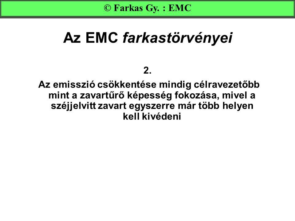 Az EMC farkastörvényei 2.