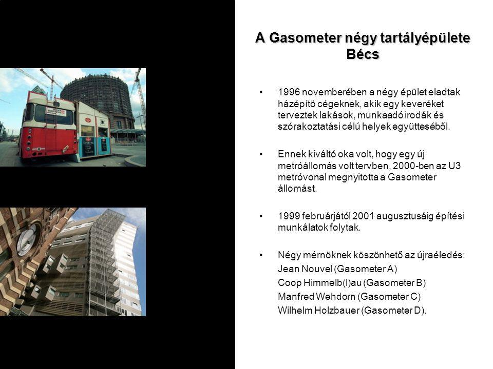 A Gasometer négy tartályépülete Bécs 1996 novemberében a négy épület eladtak házépítö cégeknek, akik egy keveréket terveztek lakások, munkaadó irodák