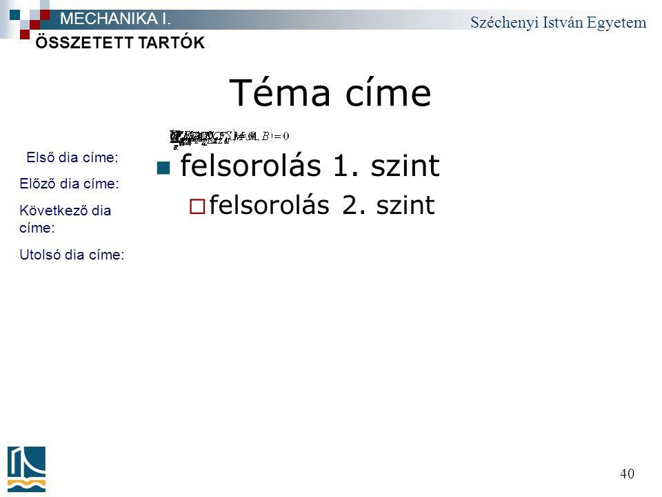 Széchenyi István Egyetem 40 Téma címe felsorolás 1.