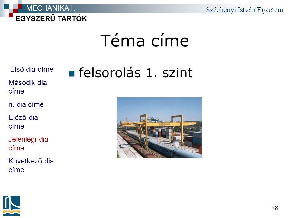 Széchenyi István Egyetem 78 Téma címe felsorolás 1.