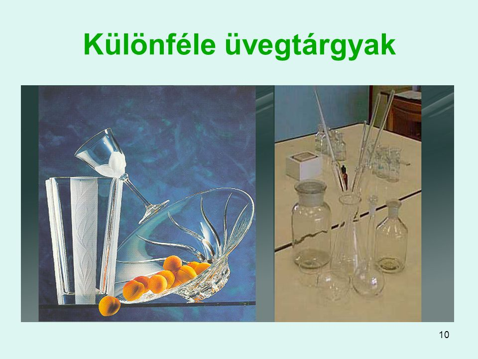 10 Különféle üvegtárgyak