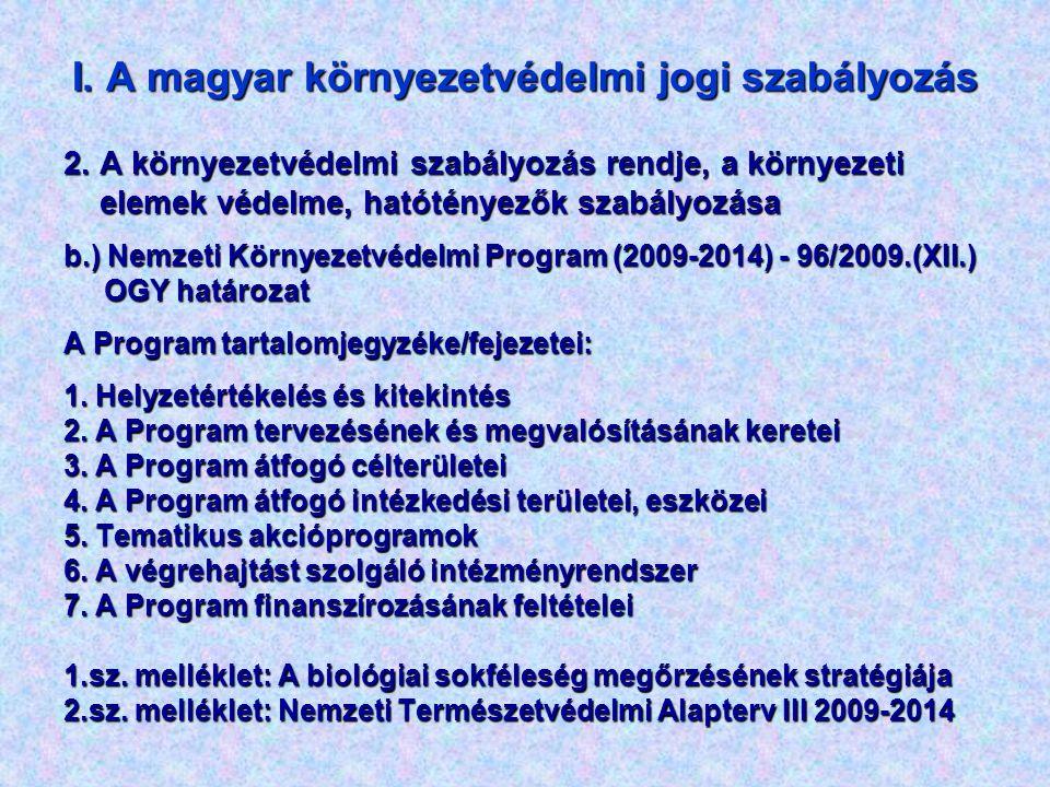 II.A környezet védelmi igazgatás szervezetrendszere 1.