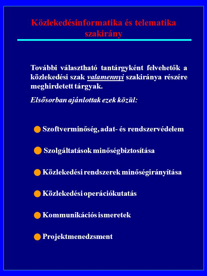 Közlekedésinformatika és telematika szakirány Közlekedéstervezés II.
