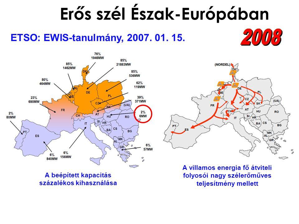Erős szél Észak-Európában A villamos energia fő átviteli folyosói nagy szélerőműves teljesítmény mellett A beépített kapacitás százalékos kihasználása ETSO: EWIS-tanulmány, 2007.
