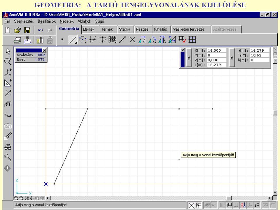 ANYAGÁT FELTÉTLENÜL ACÉLA tartógeometria meghatározása után a tartó ANYAGÁT kell megadni.