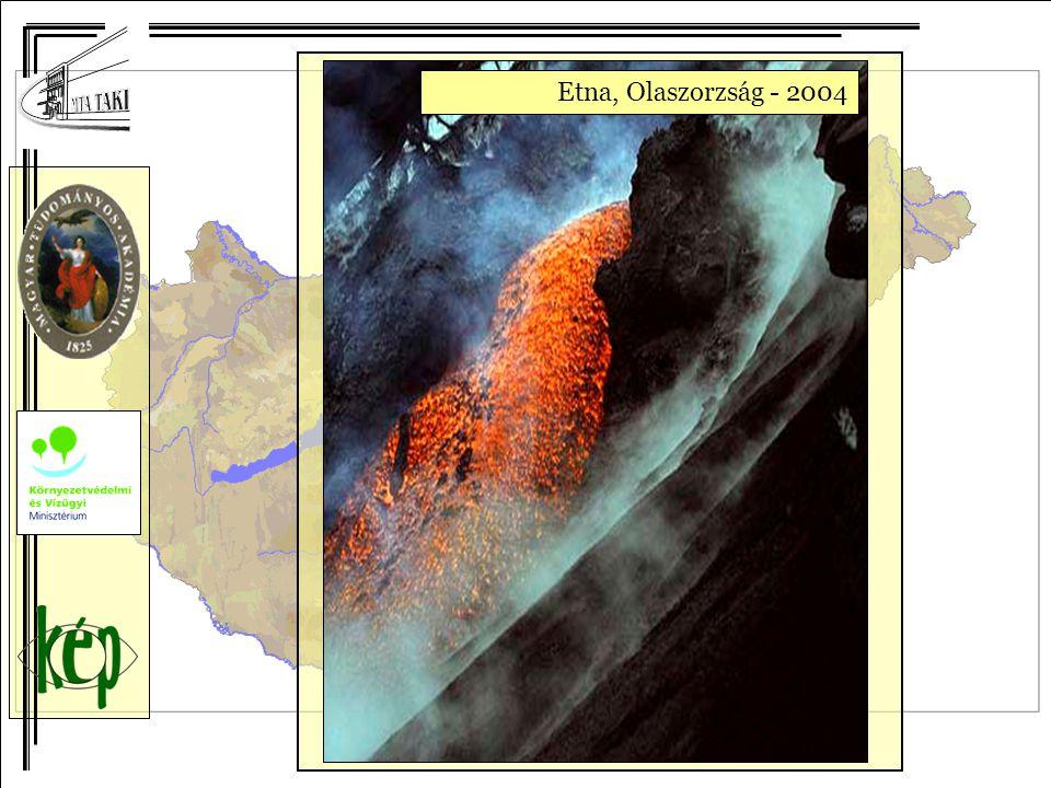 Kihaeva vulkán, Hawaii - 1984Etna, Olaszorzság - 2004