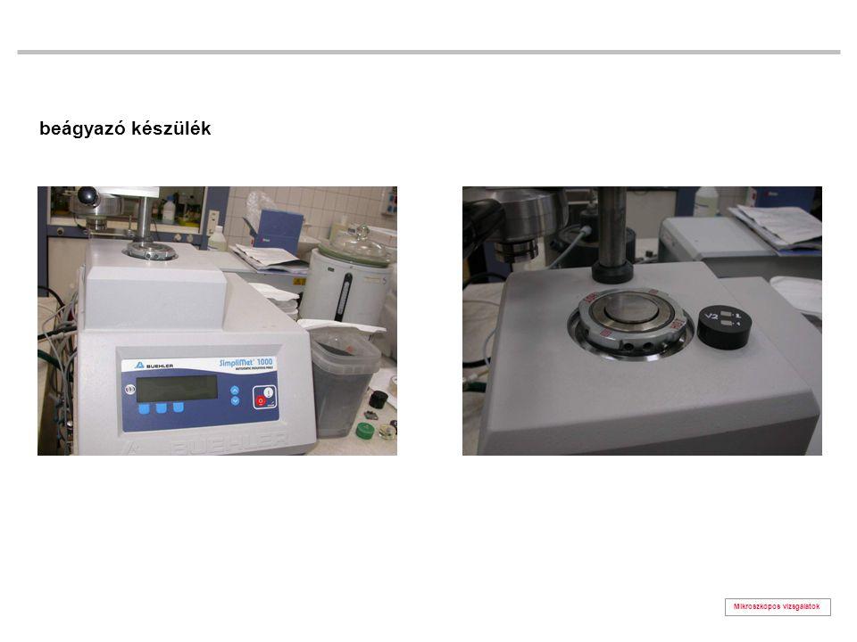 Mikroszkópos vizsgálatok csiszolás