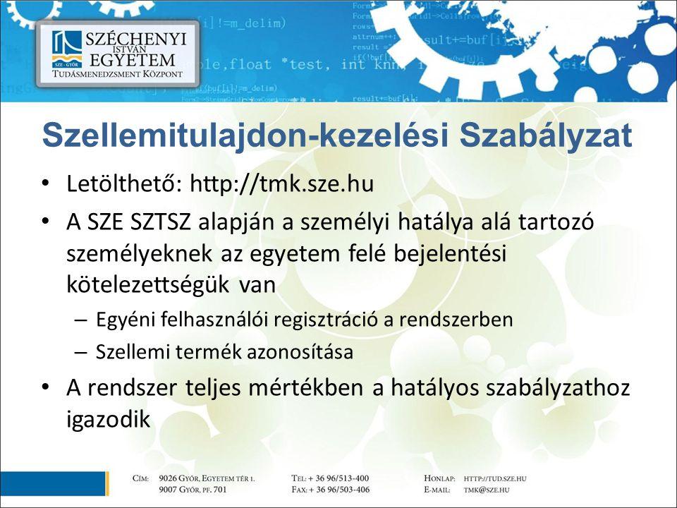 Letölthető: http://tmk.sze.hu A SZE SZTSZ alapján a személyi hatálya alá tartozó személyeknek az egyetem felé bejelentési kötelezettségük van – Egyéni felhasználói regisztráció a rendszerben – Szellemi termék azonosítása A rendszer teljes mértékben a hatályos szabályzathoz igazodik Szellemitulajdon-kezelési Szabályzat