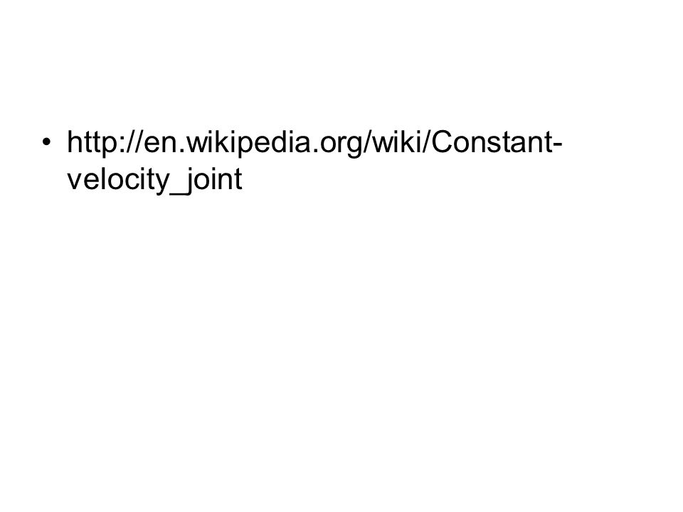 http://en.wikipedia.org/wiki/Constant- velocity_joint