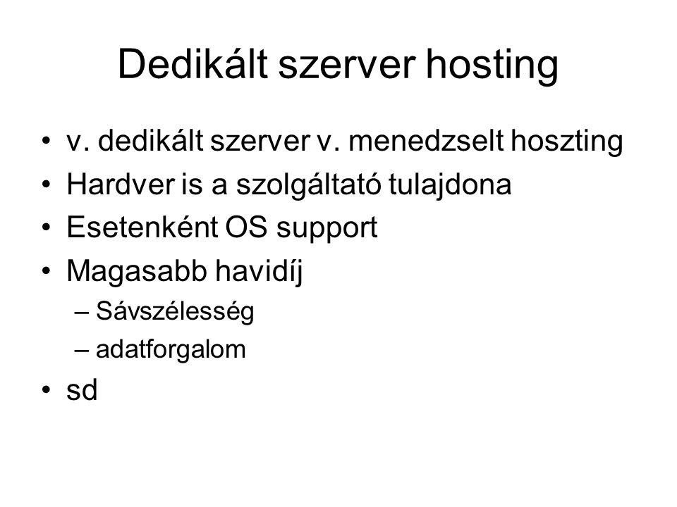 Dedikált szerver hosting v. dedikált szerver v.