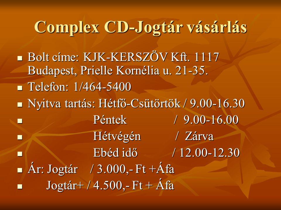 Complex CD-Jogtár vásárlás Bolt címe: KJK-KERSZÖV Kft. 1117 Budapest, Prielle Kornélia u. 21-35. Bolt címe: KJK-KERSZÖV Kft. 1117 Budapest, Prielle Ko