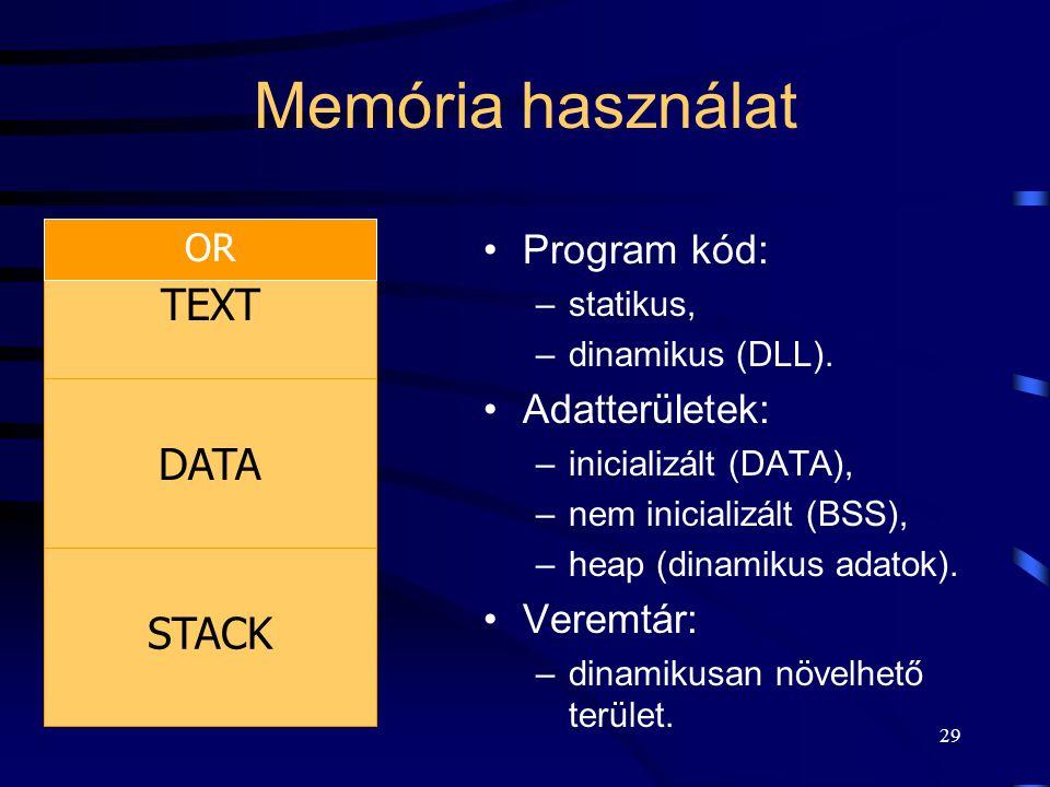 28 Folyamatok memóriája  Egyszerre több folyamat a fizikai memóriában.