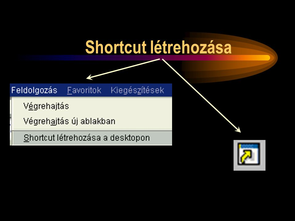 Shortcut létrehozása