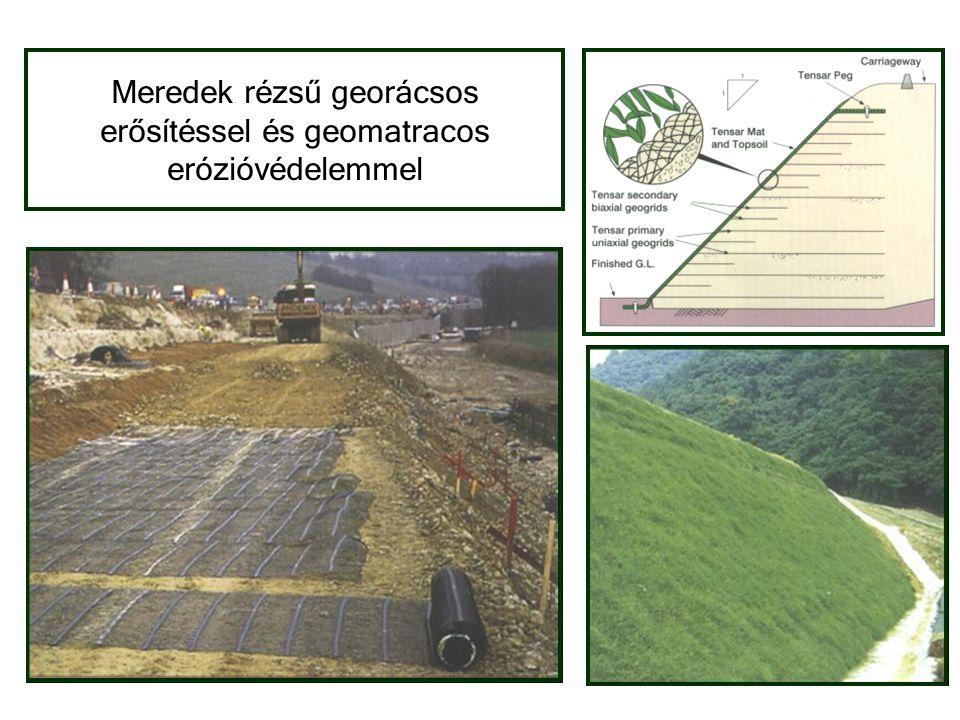 Meredek rézsű georácsos erősítéssel és geomatracos erózióvédelemmel