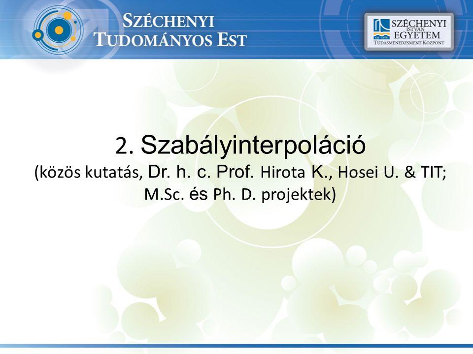 2. Szabályinterpoláció (közös kutatás, Dr. h. c.