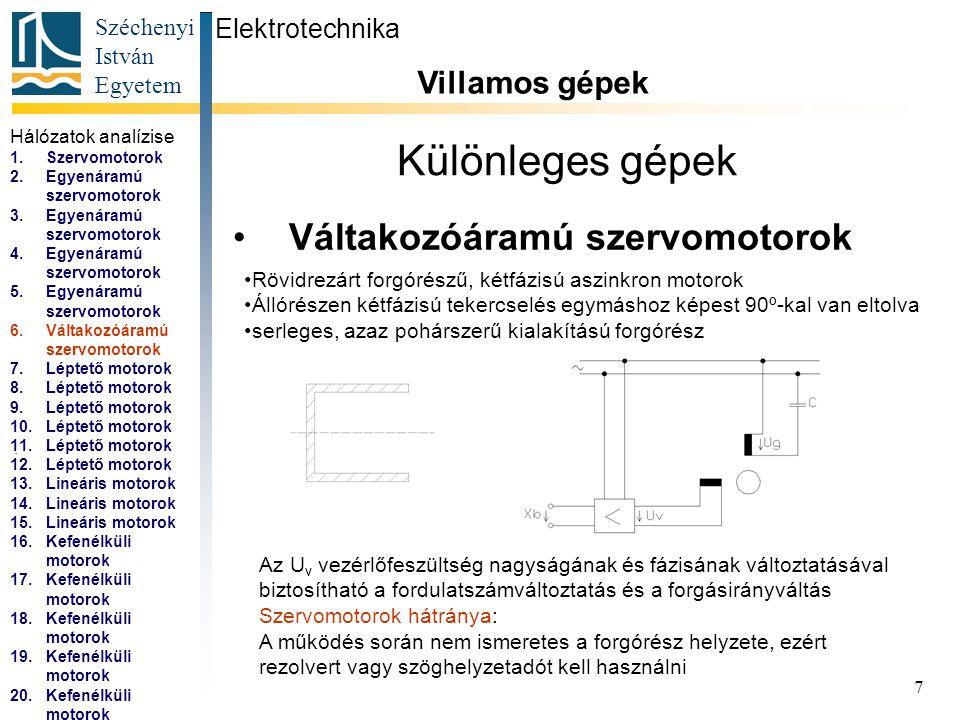 Széchenyi István Egyetem 8 Különleges gépek Léptetőmotorok Elektrotechnika Villamos gépek...