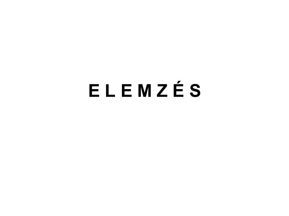 E L E M Z É S