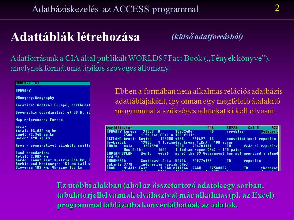 Adatbáziskezelés az MSAccess programmal Makány György 2.