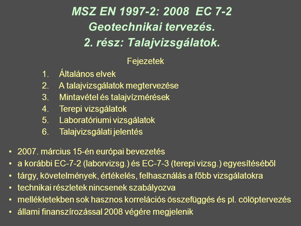 MSZ EN 1997-2: 2008 EC 7-2 Geotechnikai tervezés.2.