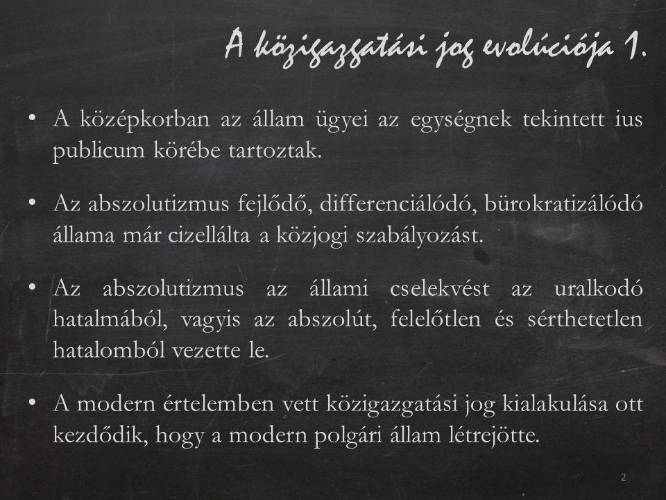 A közigazgatási jog evolúciója 2.