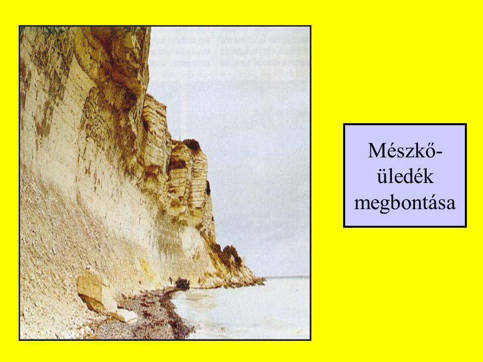 Mészkő- üledék megbontása