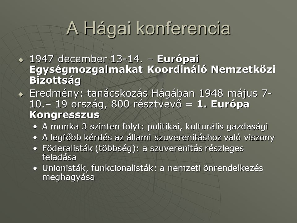 A Hágai konferencia  1947 december 13-14.